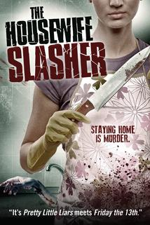 The Housewife Slasher  - The Housewife Slasher