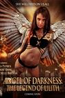 Angel of Darkness: The Legend of Lilith (2014)