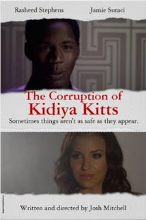 The Corruption of Kidiya Kitts