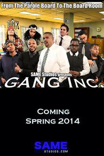 Gang Inc.