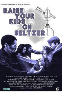 Raise Your Kids on Seltzer