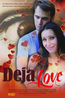Deja Love