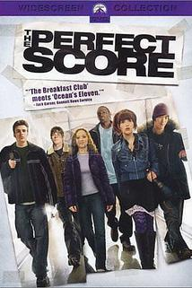 Perfektní skóre  - Perfect Score, The