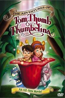 Dobrodružství Toma Palečka a Malenky  - Adventures of Tom Thumb and Thumbelina, The