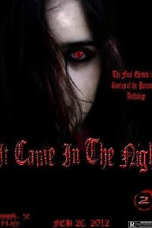 Stories of the Paranormal: It Came in the Night