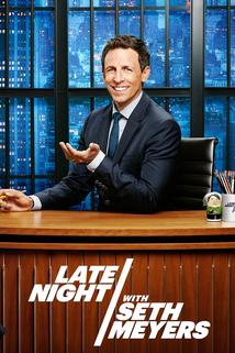 Late Night with Seth Meyers  - Late Night with Seth Meyers