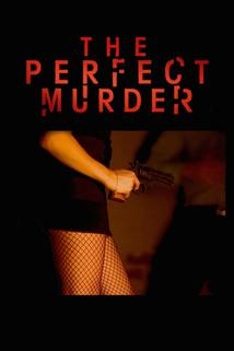 The Perfect Murder  - The Perfect Murder