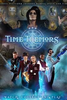 Time Tremors