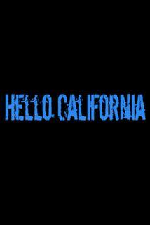 Hello California - I Got Your Back  - I Got Your Back