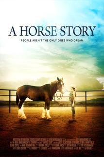 Horse Story, A