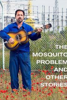 Problém s komáry a jiné příběhy