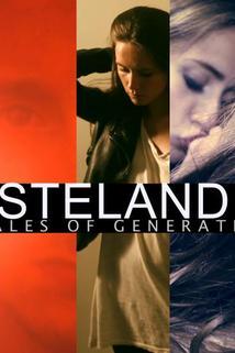 Wasteland 26: Six Tales of Generation Y