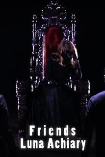 Luna Achiary: Friends