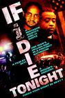 If I Die Tonight (2009)