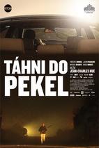 Plakát k filmu: Táhni do pekel