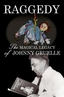 Raggedy: The Magical Legacy of Johnny Gruelle