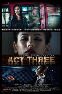 Act Three Short Film