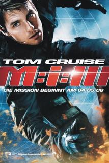 Plakát k filmu: Mission: Impossible III