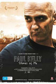 Paul Kelly - Stories of Me