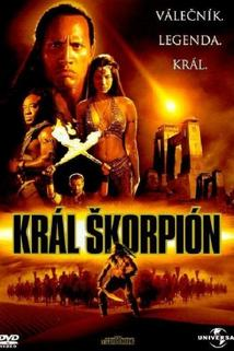 Král Škorpión  - Scorpion King, The
