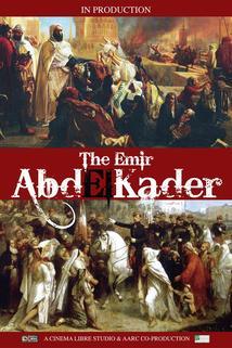 The Emir Abd El-Kader ()