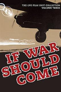 If War Should Come