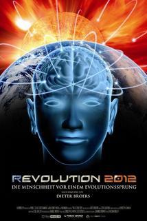 Revolution 2012  - Revolution 2012