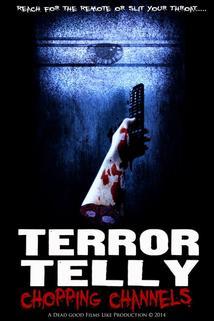 Terror Telly: Chopping Channels