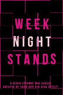 Week Night Stands