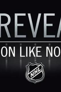 NHL Revealed: A Season Like No Other  - NHL Revealed: A Season Like No Other