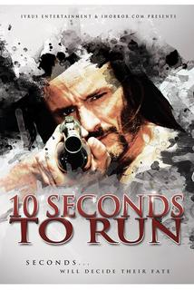 10 Seconds to Run  - 10 Seconds to Run