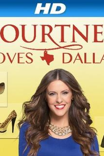 Courtney Loves Dallas