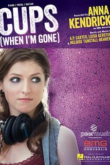 Cups: Pitch Perfect's When I'm Gone
