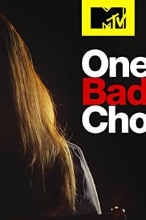 One Bad Choice  - One Bad Choice