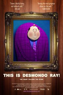 The Wondrous Life of Desmondo Ray
