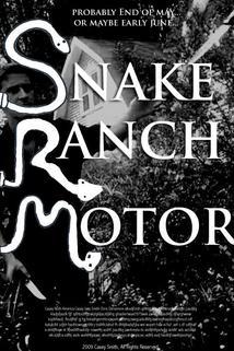 Snake Ranch Motor  - Snake Ranch Motor