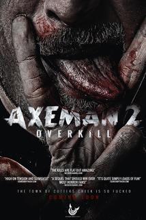 Axeman 2: Overkill