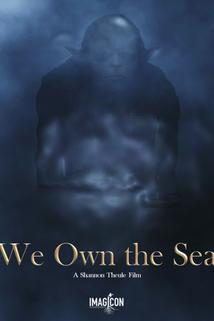 We Own the Sea