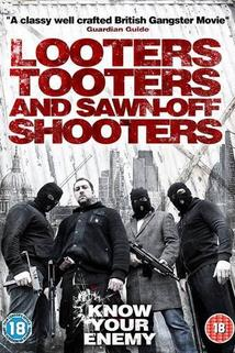 Looters, Tooters and Sawn-Off Shooters  - Looters, Tooters and Sawn-Off Shooters