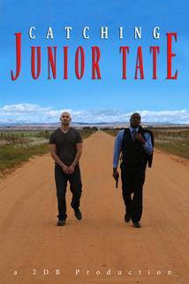 Catching Junior Tate