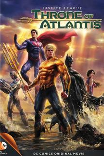 Justice League: Throne of Atlantis  - Justice League: Throne of Atlantis