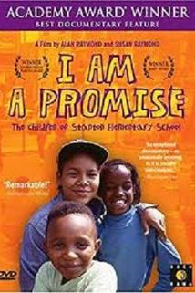 I Am a Promise: The Children of Stanton Elementary School  - I Am a Promise: The Children of Stanton Elementary School