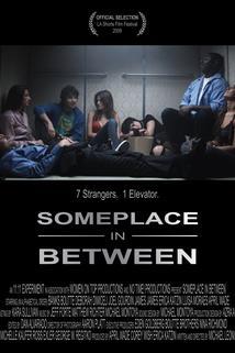Someplace in Between