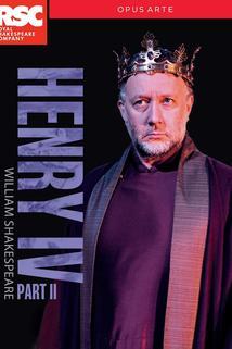 Royal Shakespeare Company: Henry IV Part II