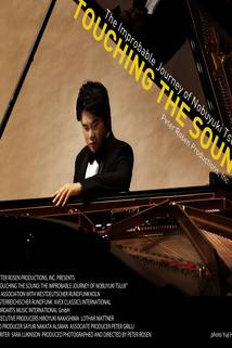 Touching the Sound: The Improbable Journey of Nobuyuki Tsujii  - Touching the Sound: The Improbable Journey of Nobuyuki Tsujii