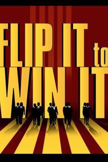 Flip It to Win It