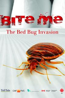 Bite Me: The Bed Bug Invasion