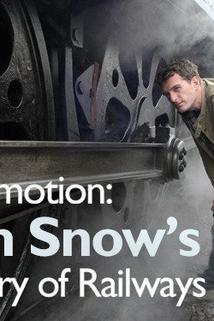 Locomotion: Dan Snow's History of Railways - S01E02  - S01E02
