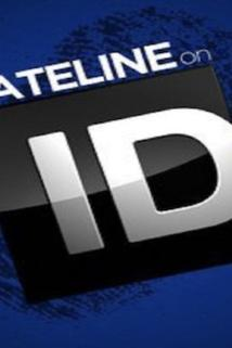 Dateline on ID