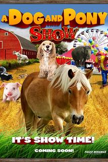 A Dog & Pony Show